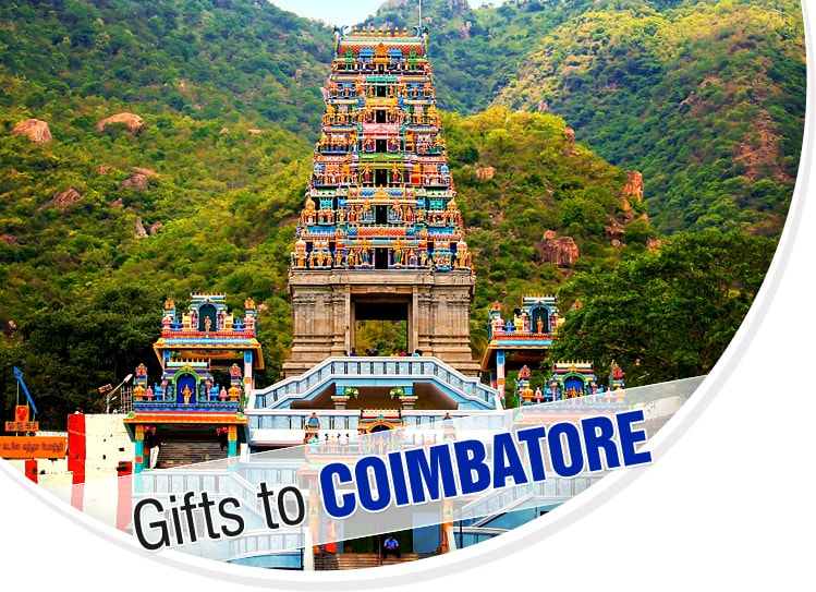 Gifts to Coimbatore